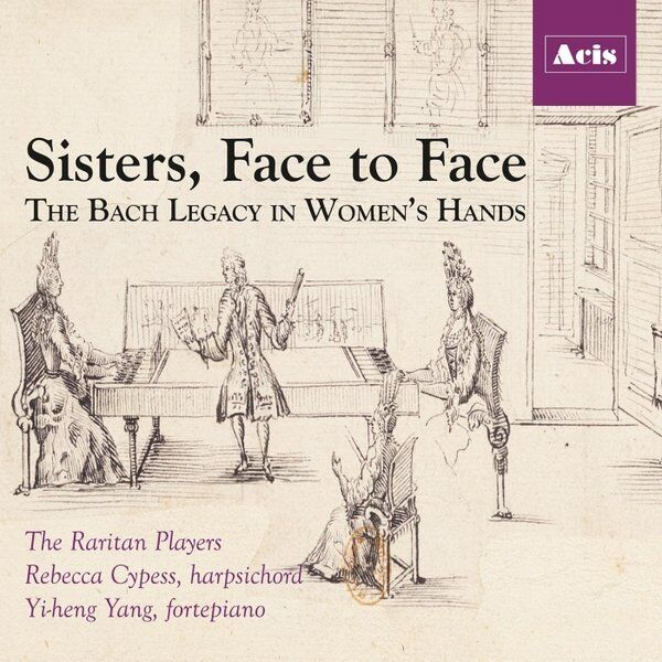 Cover art for Sisters, Face to Face: The Bach Legacy in Women's Hands